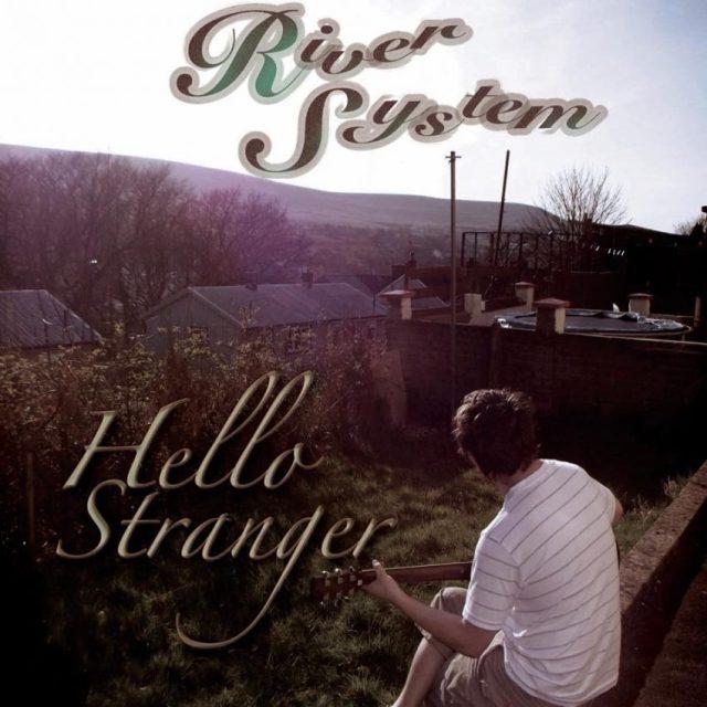 river system hello stranger