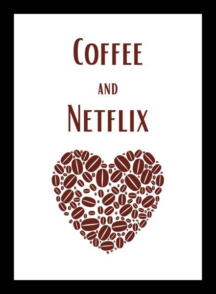 coffee and netflix SGM Wall Art